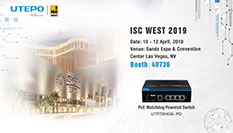 UTEPO Invitation for ISC West 2019
