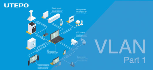 Get to Know Basic Knowledge of VLAN (Part 1)