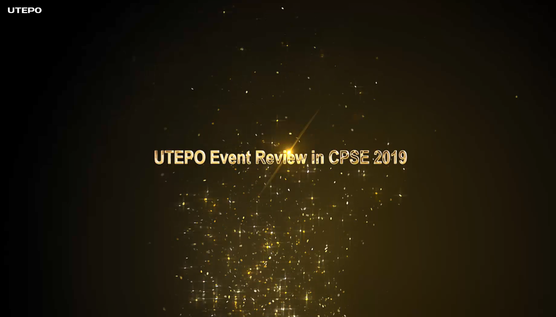 UTEPO Event Review in CPSE 2019