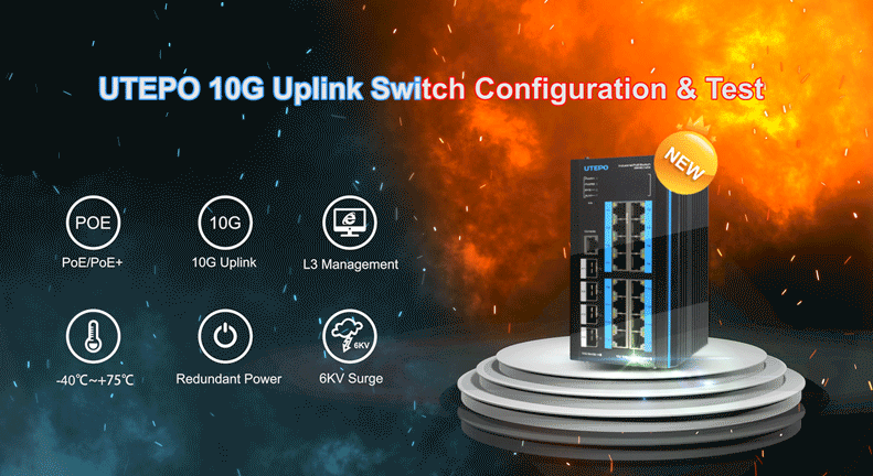 Don't miss UTEPO Industrial L3 Managed PoE Switch with 10G Uplink